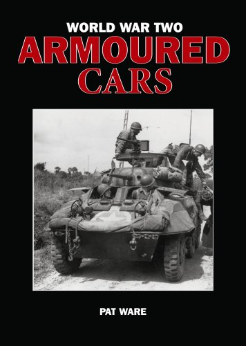9780711033948: WORLD WAR TWO ARMOURED CARS