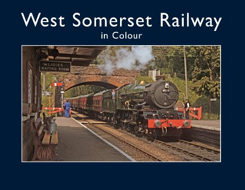 West Somerset Railway in Colour: Tony Whitby