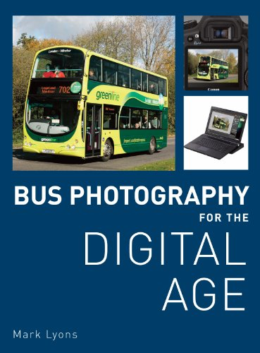 9780711034204: Bus Photography for the Digital Age