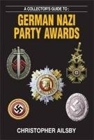 9780711034310: Collector's Guide to German Nazi Party Awards (Collectors Guides)