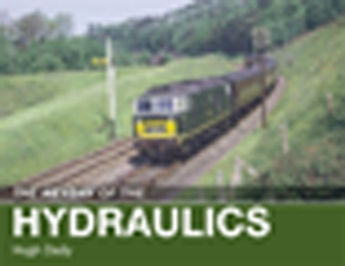 9780711034402: The Heyday of the Hydraulics