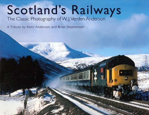 9780711034662: Scotland's Railways: The Classic Photography of W.J. Verden Anderson