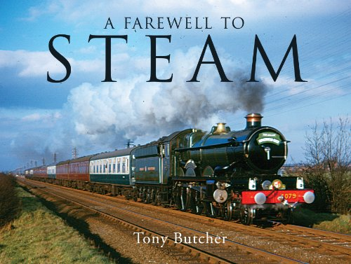 9780711034808: A Farewell to Steam