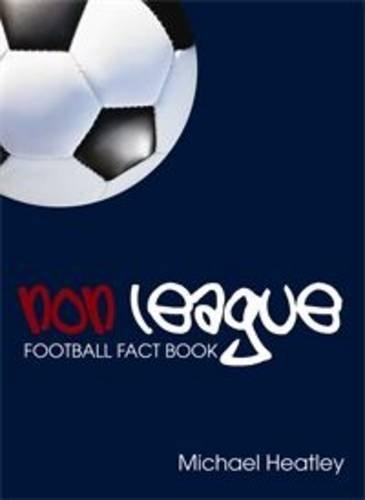 9780711035089: Non-league Football Fact Book