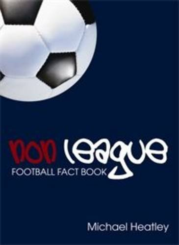 9780711035089: Non-league Football Fact Book