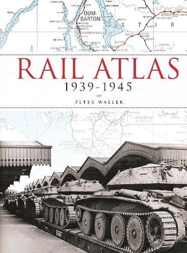 9780711036307: Rail Atlas 1939-1945
