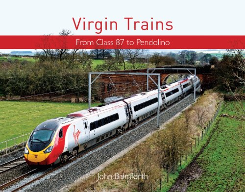 9780711036482: Virgin Trains: From HST to Pendolino
