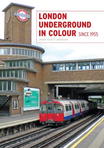 London Underground in Colour Since 1955 (0711037000) by John Scott-Morgan