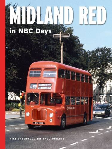Midland Red in NBC Days: Mike Greenwood