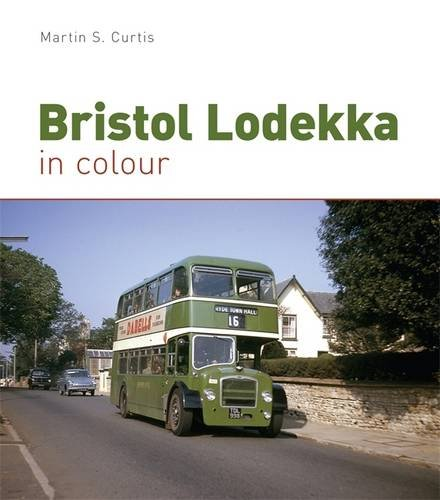 9780711037328: Bristol Lodekka in Colour