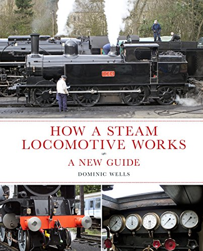 9780711038141: How a Steam Locomotive Works: a New Guide