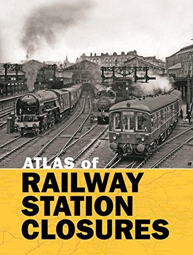9780711038158: Atlas of Railway Station Closures