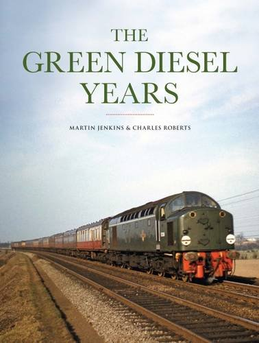 The Green Diesel Years: Jenkins, Martin