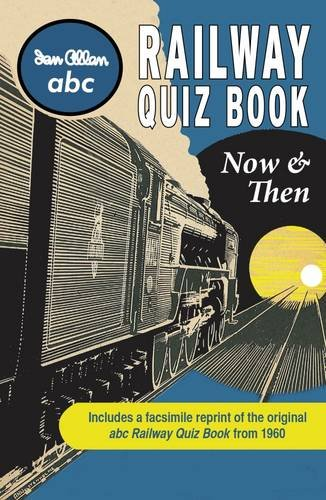 9780711038325: ABC Railway Quiz Book Now and Then