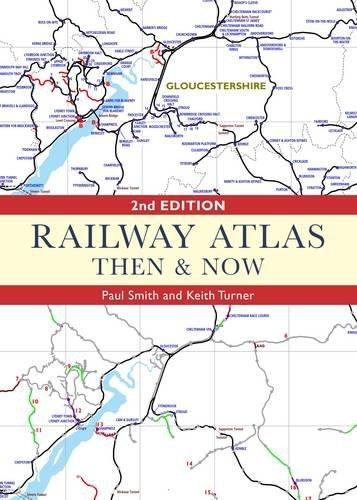 9780711038332: Railway Atlas Then & Now 2nd Ed