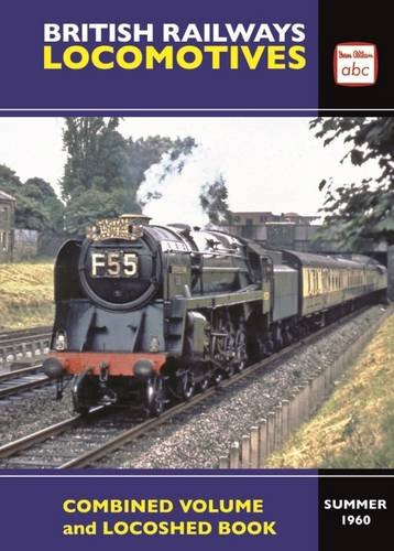 ABC British Railways Locomotives Summer 1960: Combined