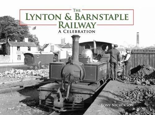 The Lynton and Barnstaple Railway: Tony Nicholson