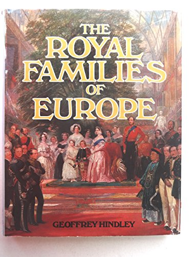 9780711100053: Royal Families of Europe