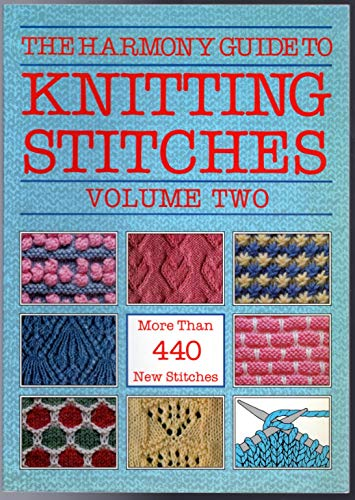9780711100336: The Harmony Guide to Knitting Stitches, Volume Two (2): More Than 440 New Stitches
