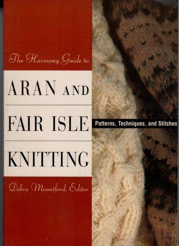9780711100442: Harmony Guide to Aran and Fairisle Knitting (Harmony Compilations)