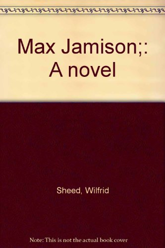 9780711137776: Max Jamison;: A novel