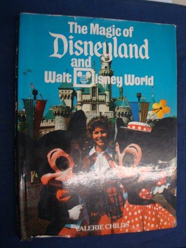 9780711200173: Magic of Disneyland and Walt Disney World