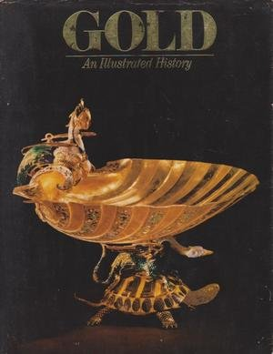 9780711202030: Gold - An Illustrated History