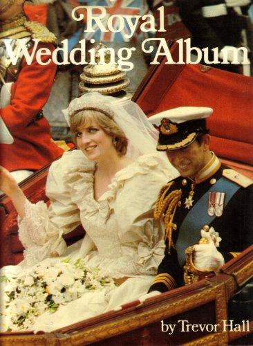 Royal Wedding Album: Hall, Trevor