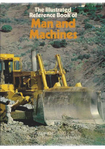 9780711202429: Illustrated Reference Book of Man and Machines