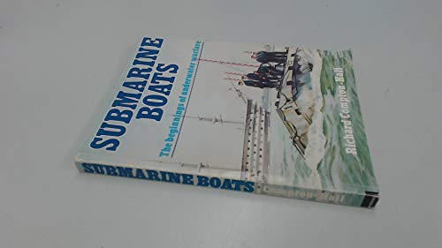 9780711203273: Submarine Boats: The Beginnings of Underwater Warfare