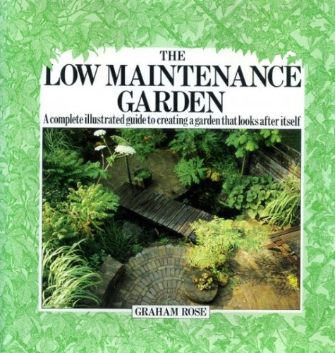 9780711203303: The Low Maintenance Garden (The garden bookshelf)