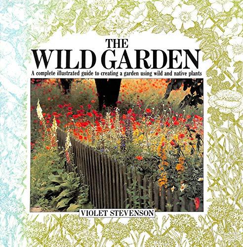 9780711204225: The Wild Garden