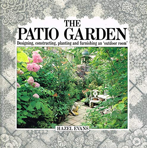 9780711204249: The Patio Garden (The garden bookshelf)