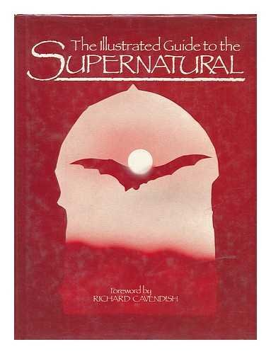 9780711204546: Illustrated Guide to the Supernatural