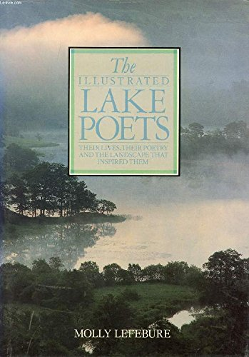 Illustrated Lake Poets: Lefebure, Molly, Swaab, Peter