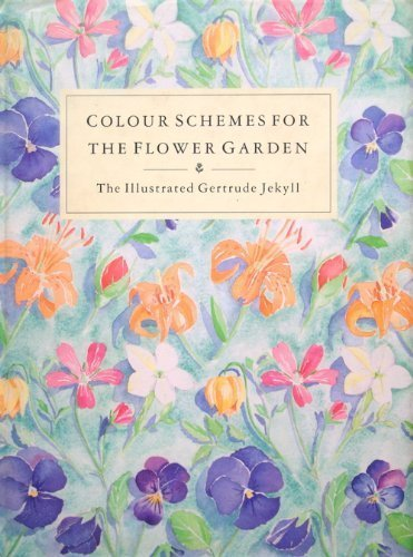 9780711204850: Colour Schemes for the Flower Garden