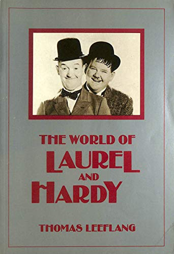 The World of Laurel and Hardy