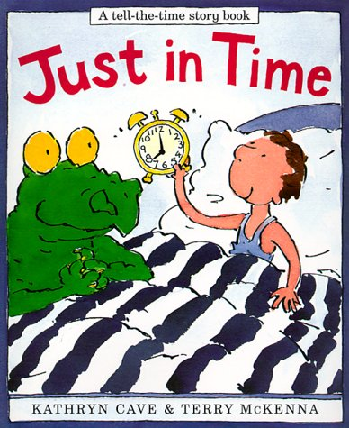 9780711205208: Just in Time (Tell-The-Time Story Book)