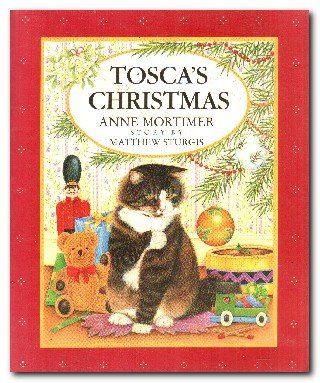 Tosca's Christmas (071120568X) by MATTHEW STURGIS