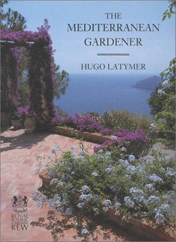 9780711206311: The Mediterranean Gardener