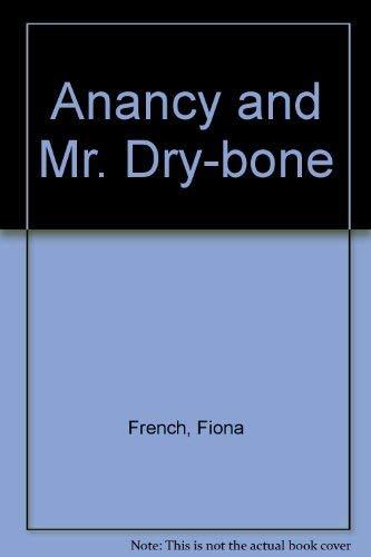 9780711206724: Anancy and Mr. Dry-bone