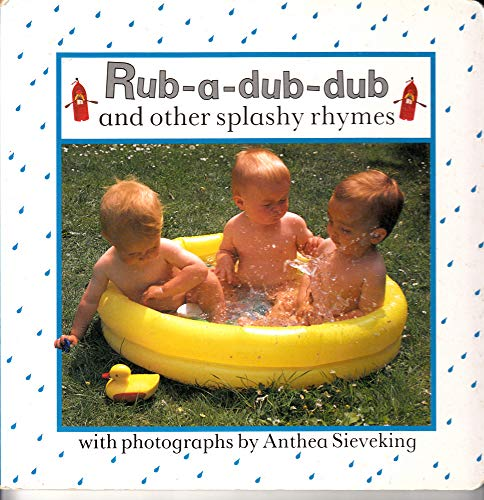 9780711206748: Rub a Dub Dub and Other Splashy Rhymes (Nursery rhyme board books)