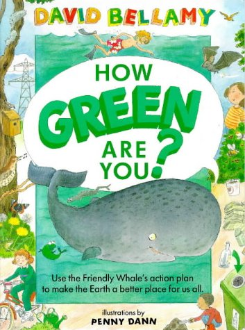 How Green Are You? (0711206791) by David Bellamy