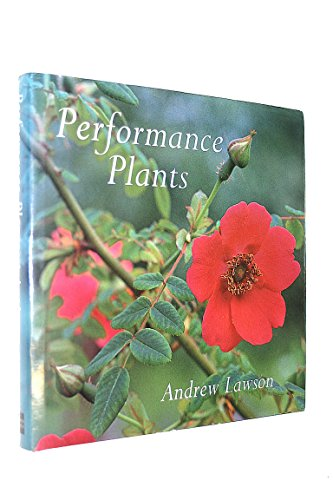 9780711206960: Performance Plants: 150 Best Plants for Your Garden