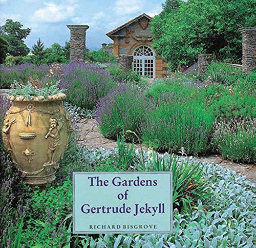 The Gardens of Gertrude Jekyll: Bisgrove, Richard