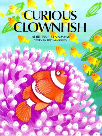9780711207578: A Curious Clownfish