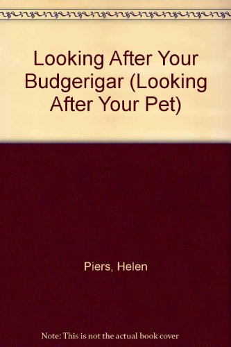 9780711207691: Looking After Your Budgerigar (Looking After Your Pet)