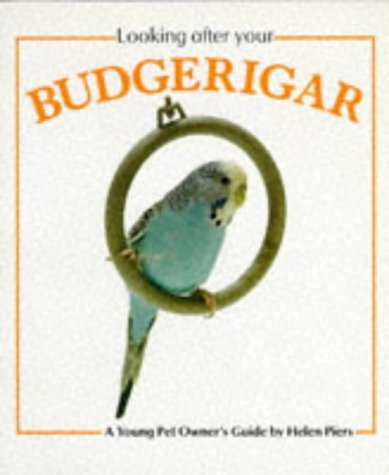 9780711207707: Looking After Your Budgerigar (Looking After Your Pet)