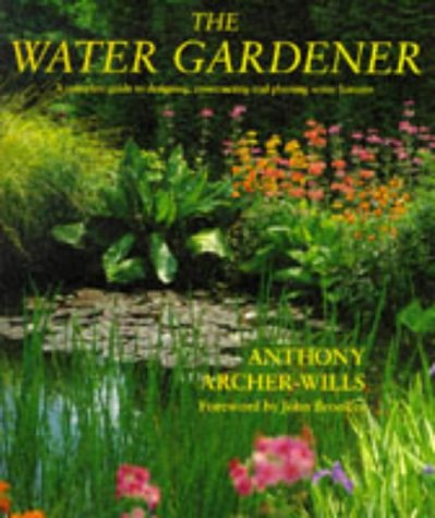 The Water Gardener: Anthony Archer-Wills