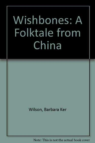 9780711208070: Wishbones: A Folktale from China